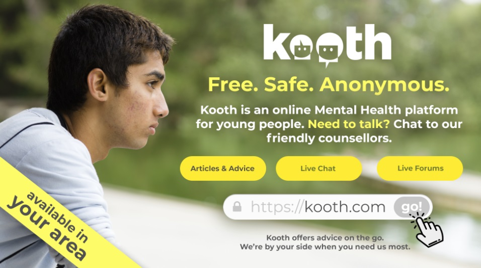 kooth counselling.  Free, safe, anonymous.  Kooth is an online Mental Health platform for young people.  Need to talk? Chat to their freindly counsellors